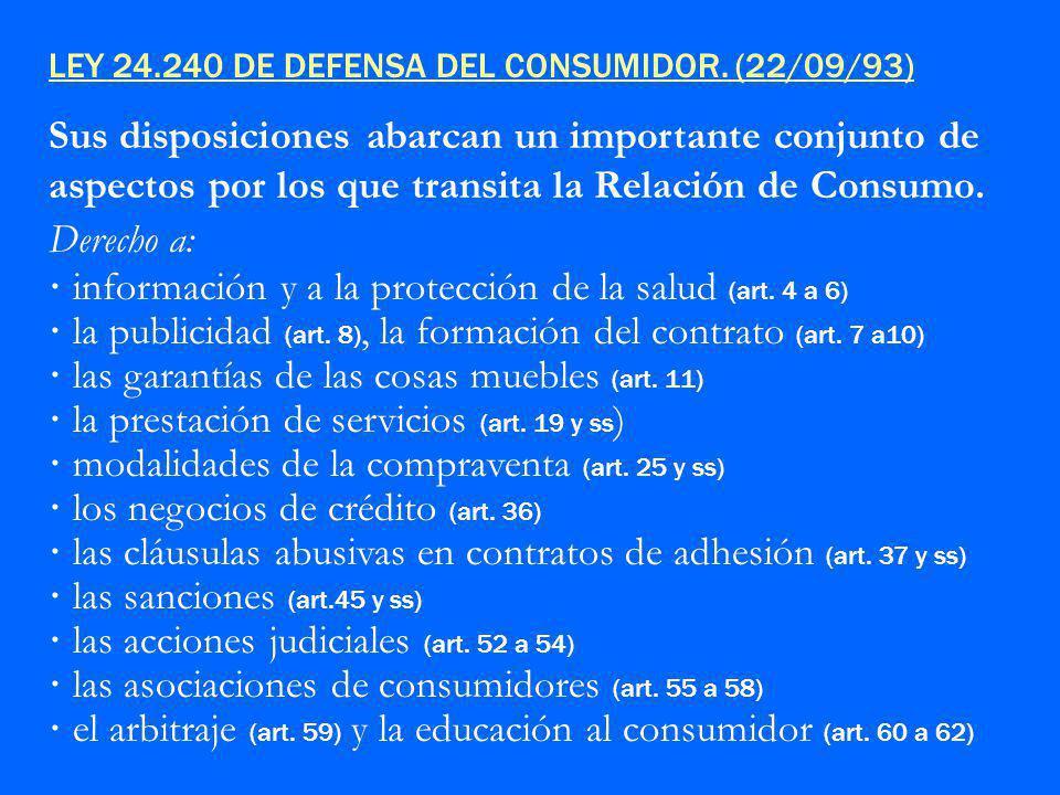 · información y a la protección de la salud (art. 4 a 6)