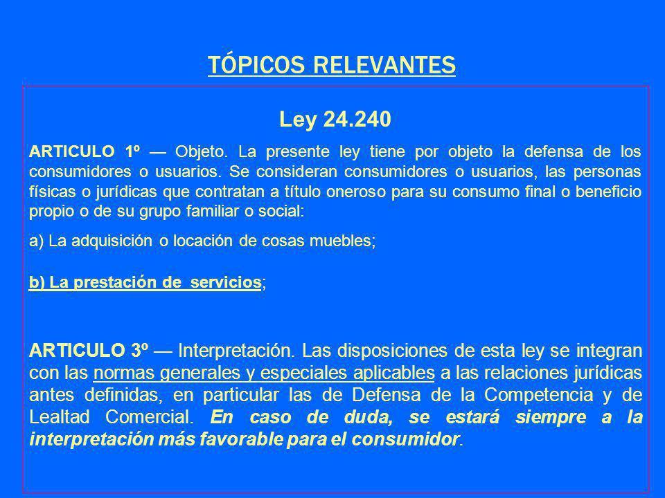 TÓPICOS RELEVANTES Ley 24.240