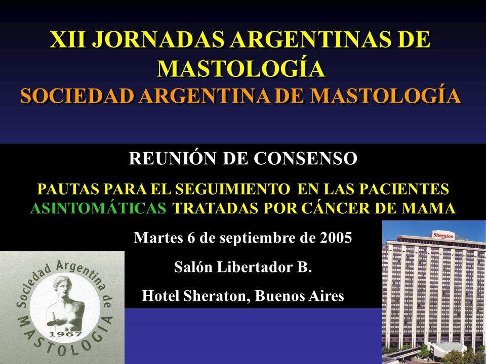XII JORNADAS ARGENTINAS DE MASTOLOGÍA SOCIEDAD ARGENTINA DE MASTOLOGÍA