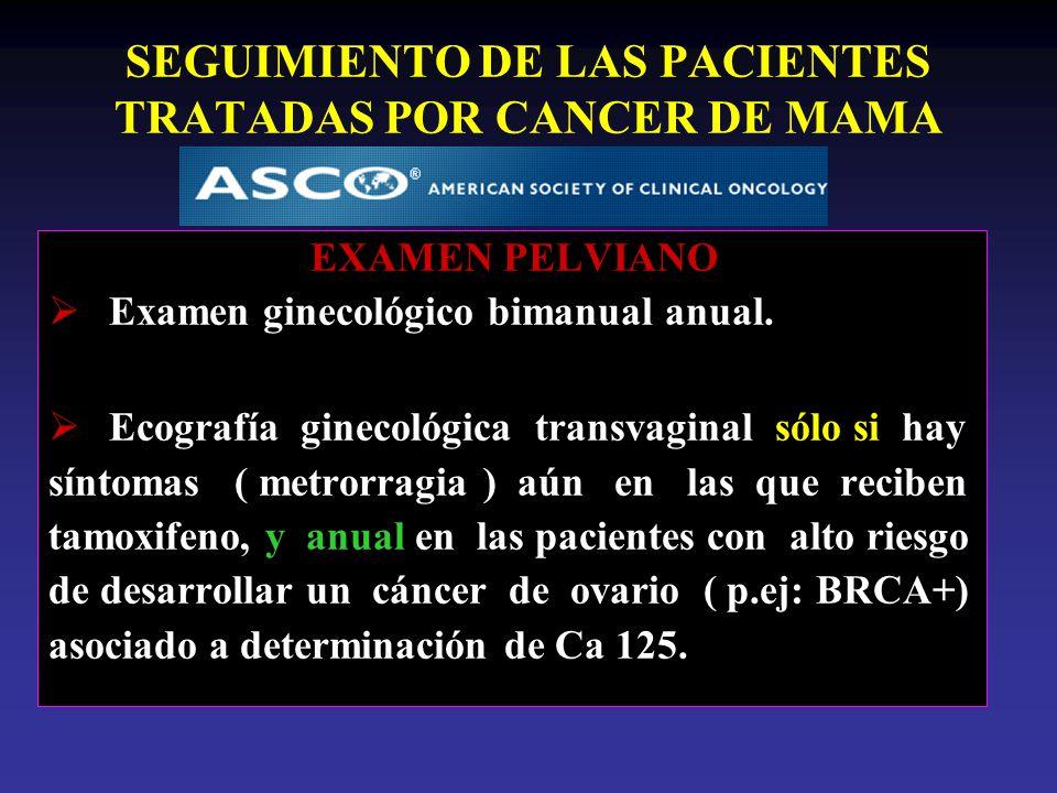 SEGUIMIENTO DE LAS PACIENTES TRATADAS POR CANCER DE MAMA