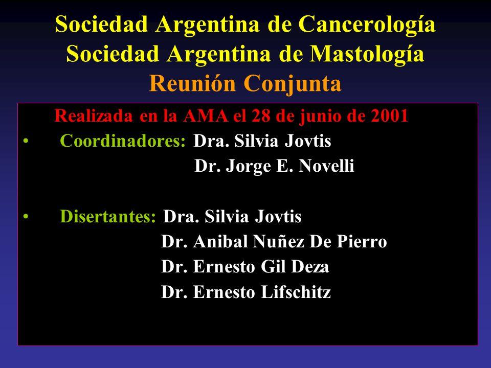 Sociedad Argentina de Cancerología Sociedad Argentina de Mastología Reunión Conjunta