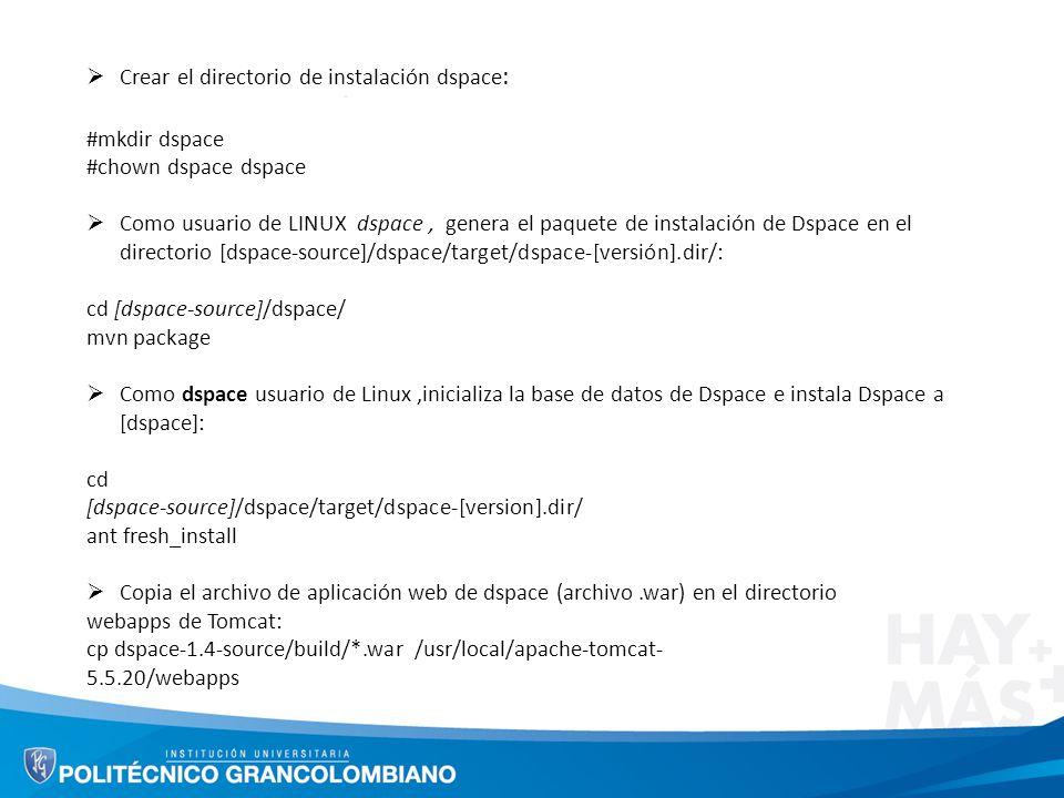Crear el directorio de instalación dspace: