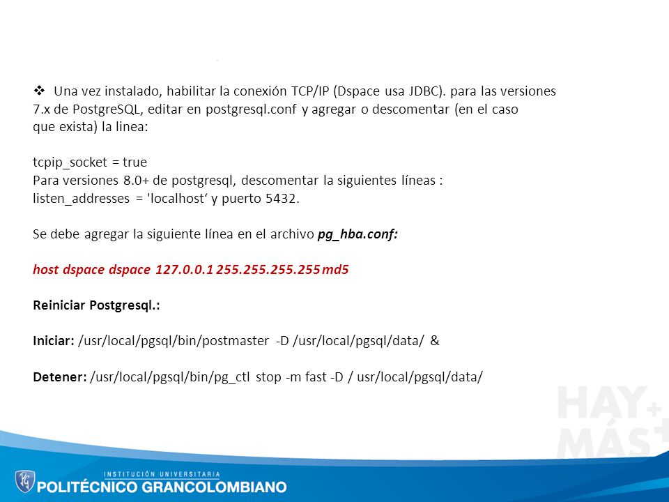 Una vez instalado, habilitar la conexión TCP/IP (Dspace usa JDBC)