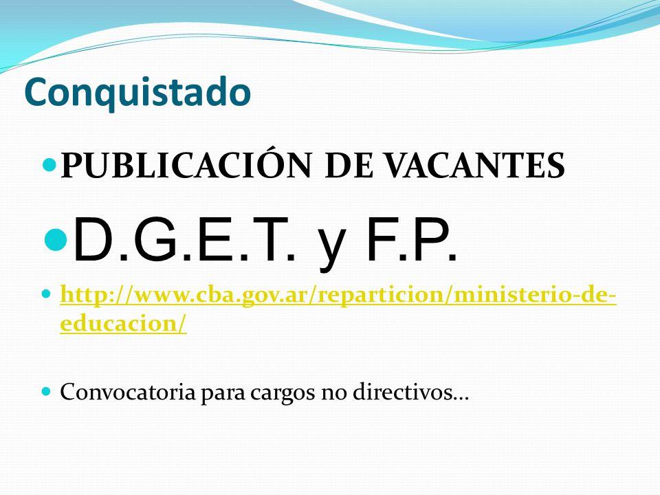 D.G.E.T. y F.P. Conquistado PUBLICACIÓN DE VACANTES