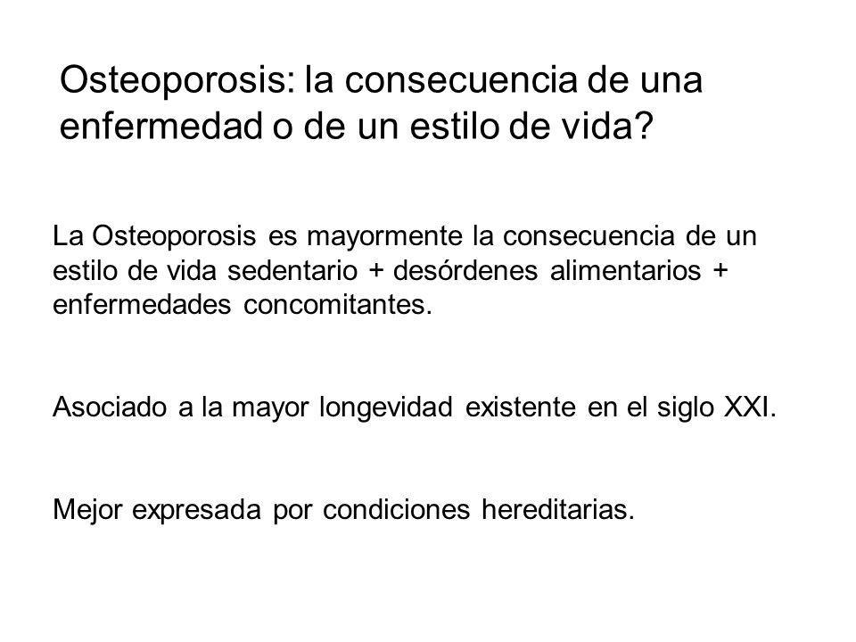 Osteoporosis: la consecuencia de una enfermedad o de un estilo de vida