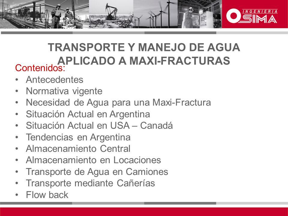 TRANSPORTE Y MANEJO DE AGUA APLICADO A MAXI-FRACTURAS