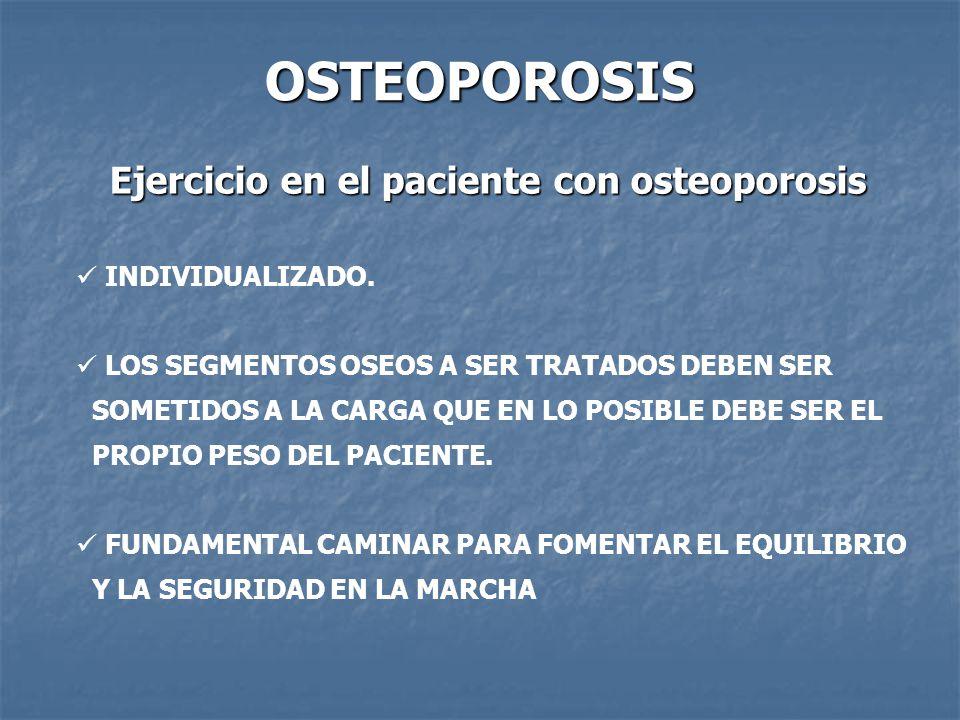 OSTEOPOROSIS Ejercicio en el paciente con osteoporosis