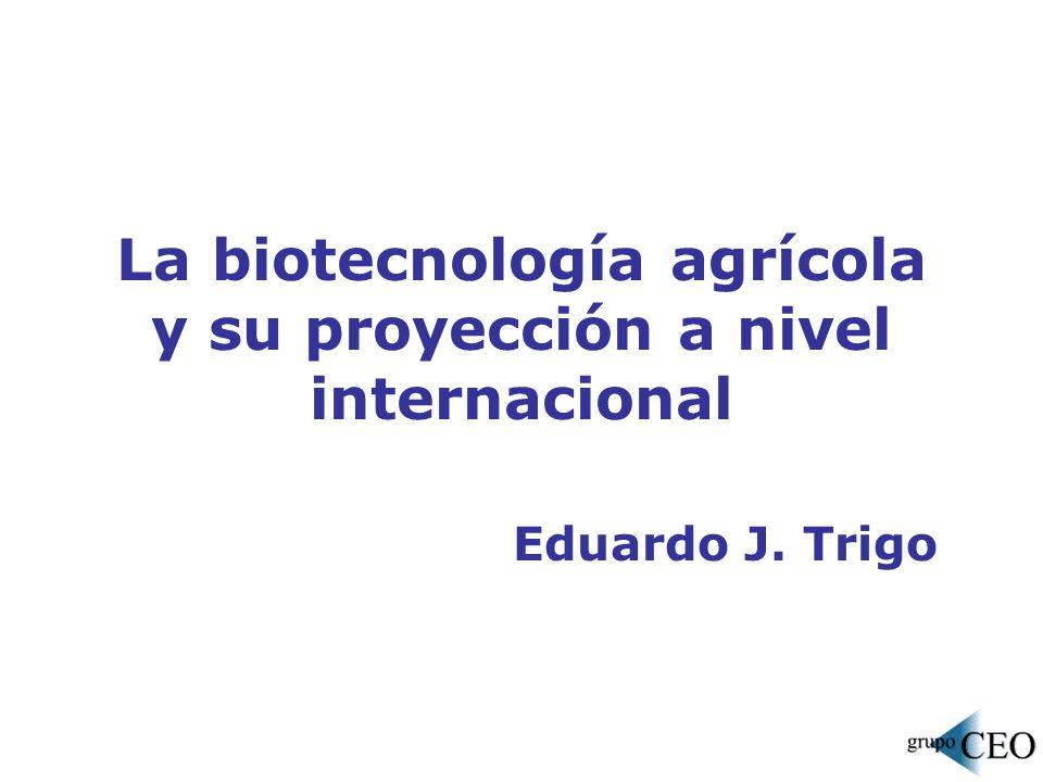 La biotecnología agrícola y su proyección a nivel internacional