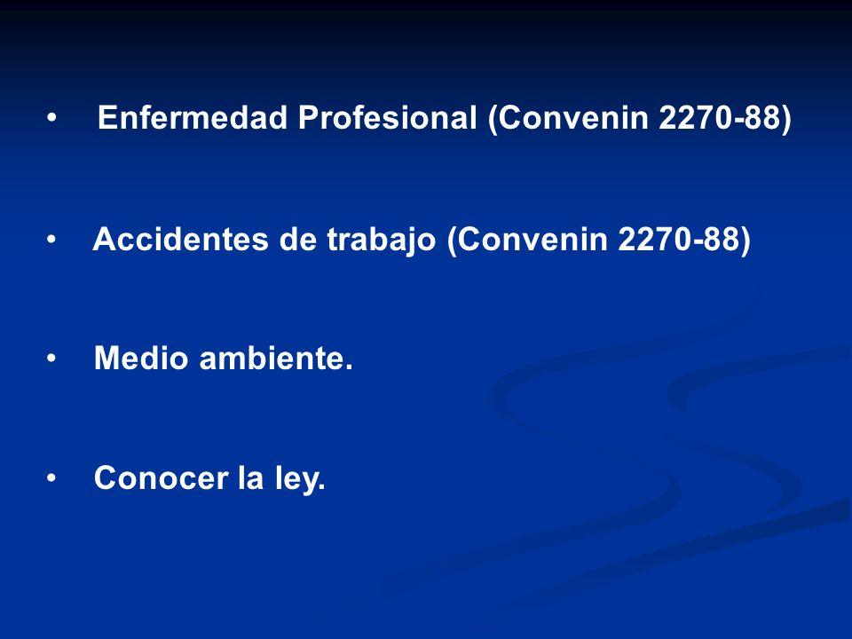 Enfermedad Profesional (Convenin 2270-88)