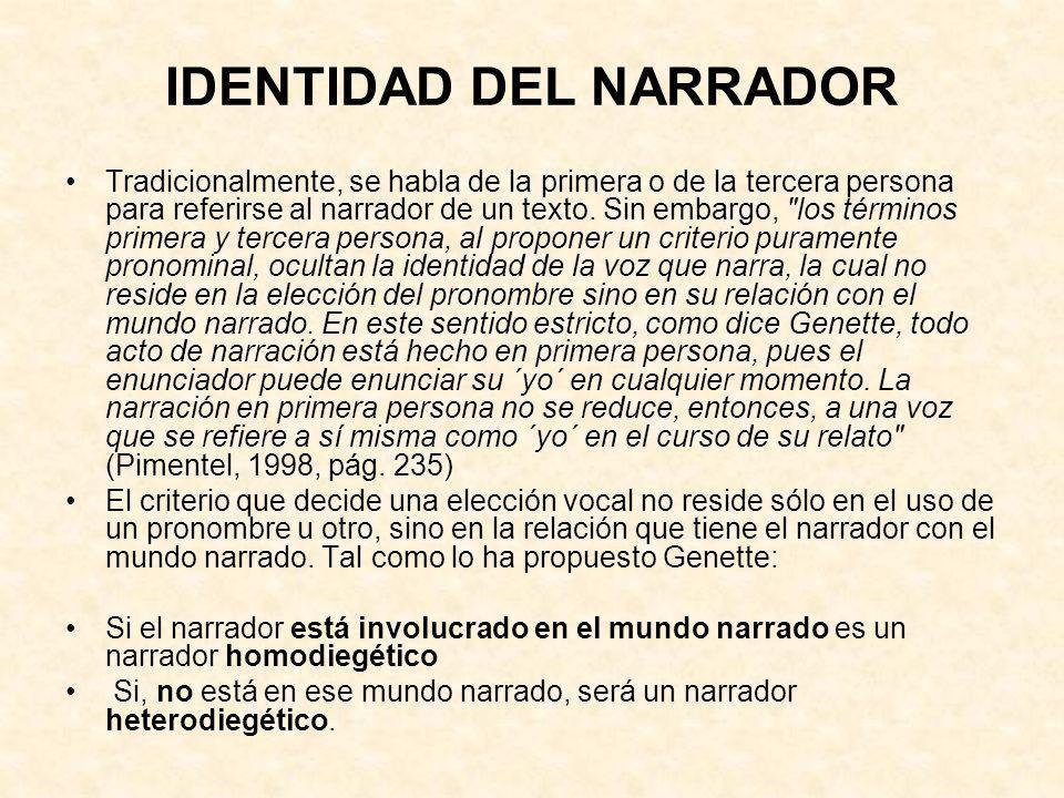IDENTIDAD DEL NARRADOR