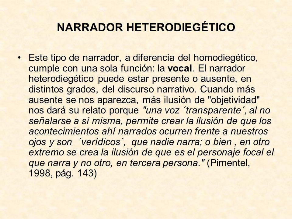 NARRADOR HETERODIEGÉTICO