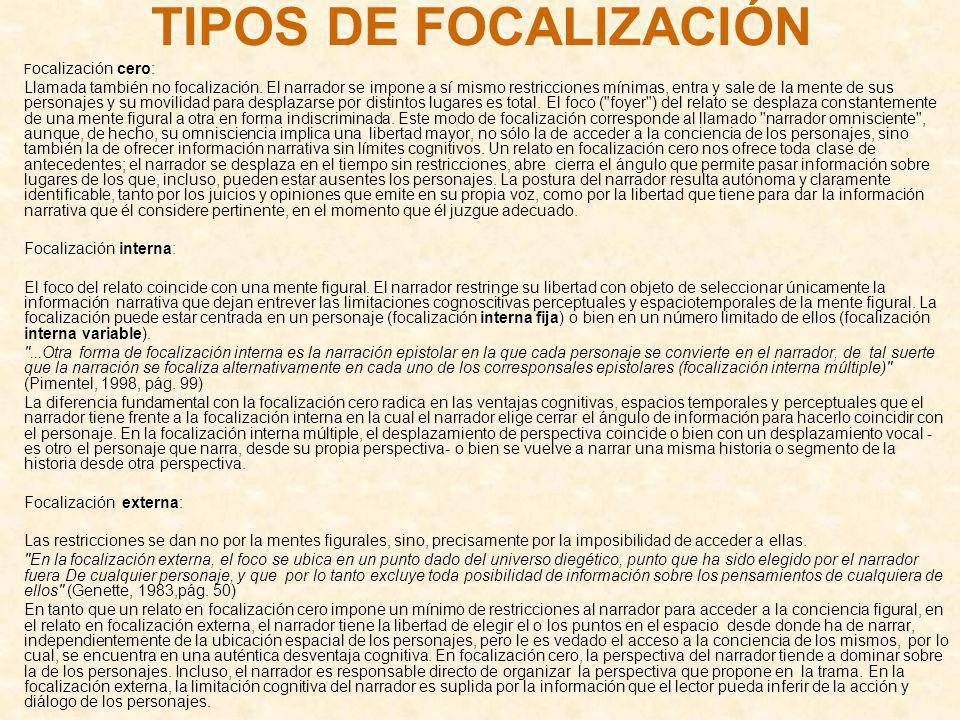 TIPOS DE FOCALIZACIÓN Focalización cero: