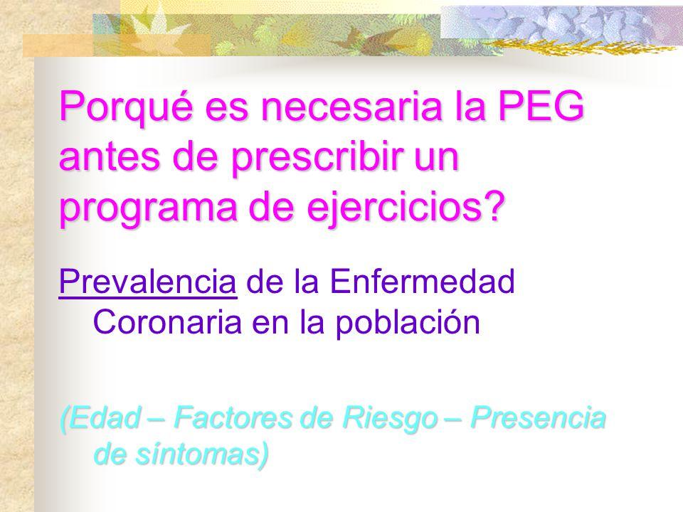 Porqué es necesaria la PEG antes de prescribir un programa de ejercicios