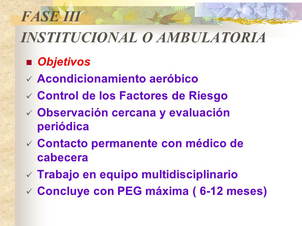 FASE III INSTITUCIONAL O AMBULATORIA