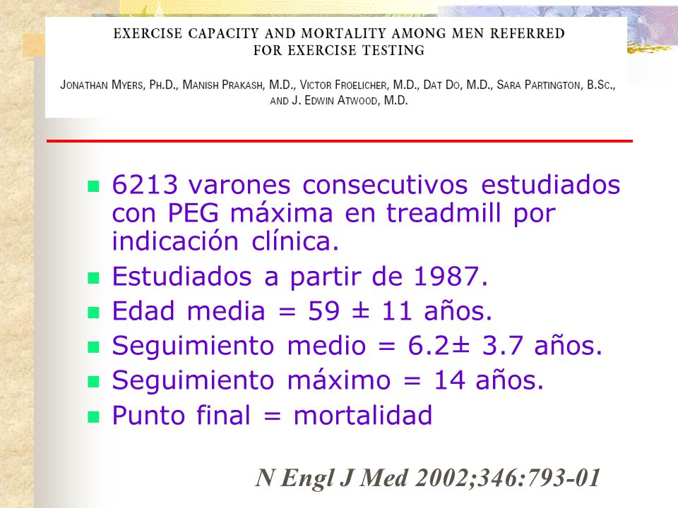 6213 varones consecutivos estudiados con PEG máxima en treadmill por indicación clínica.