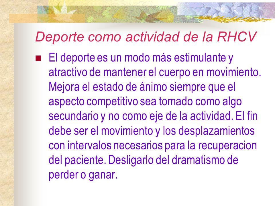Deporte como actividad de la RHCV