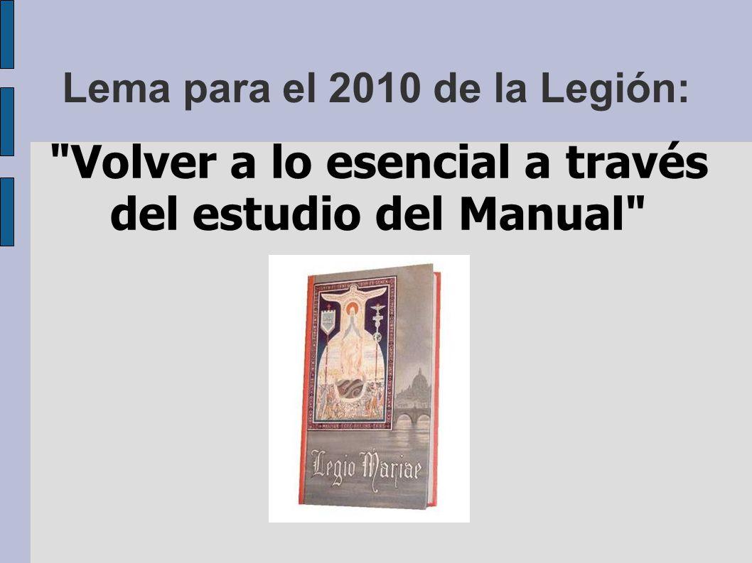 Lema para el 2010 de la Legión: