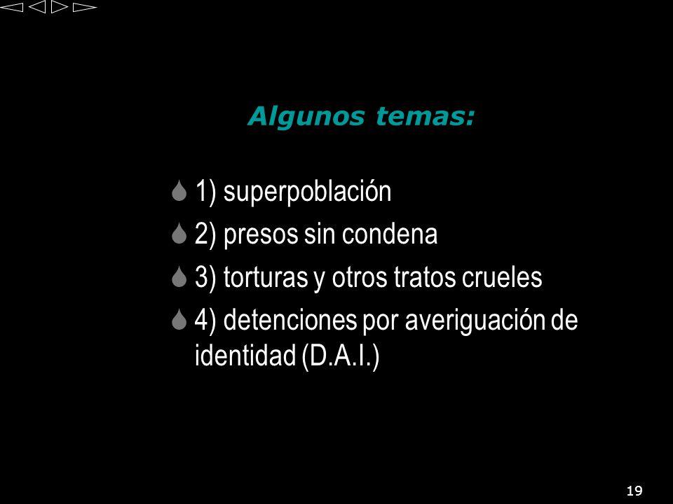 3) torturas y otros tratos crueles