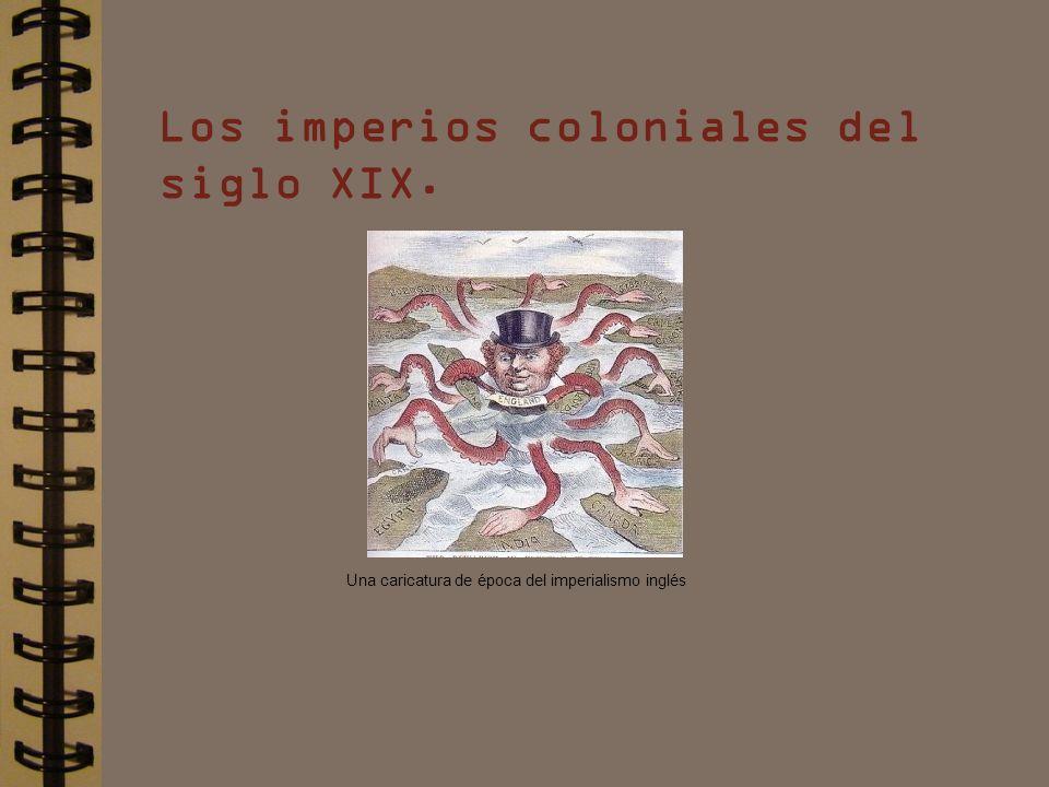 Los imperios coloniales del siglo XIX.