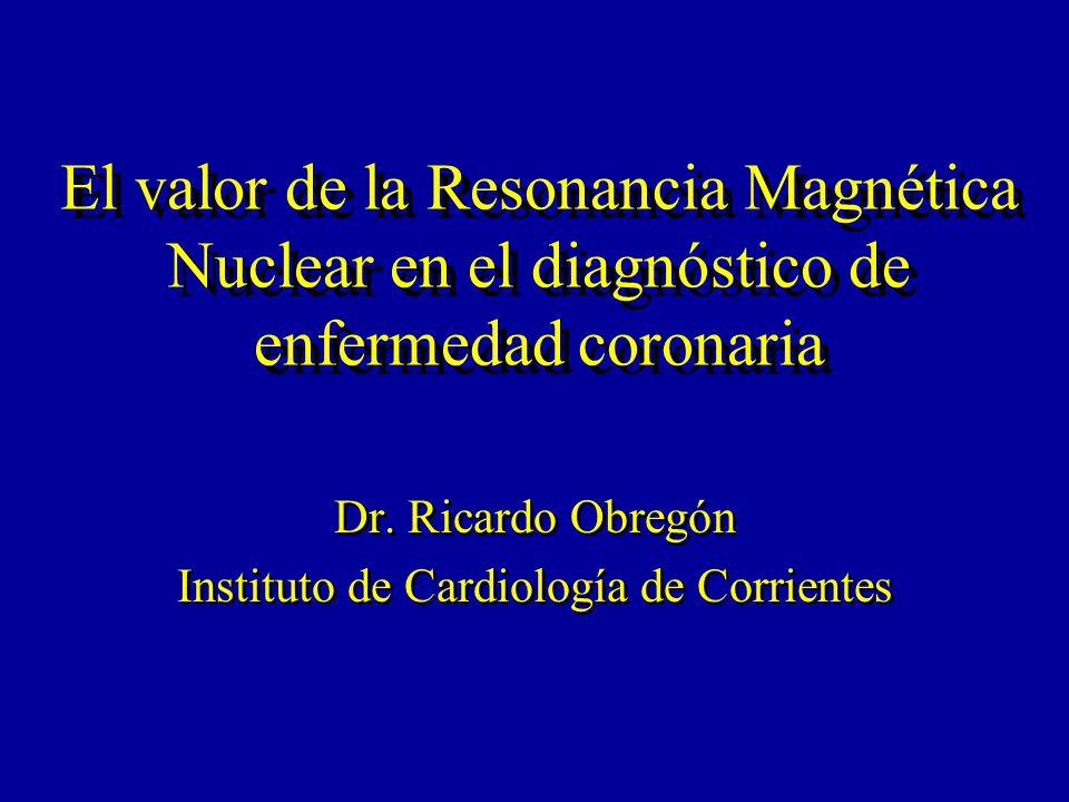 Dr. Ricardo Obregón Instituto de Cardiología de Corrientes