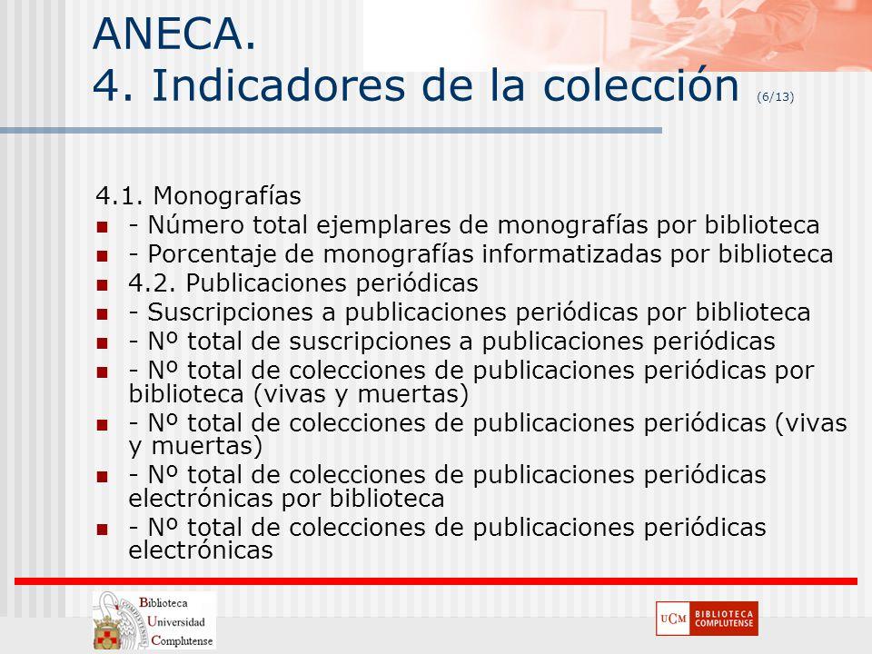ANECA. 4. Indicadores de la colección (6/13)