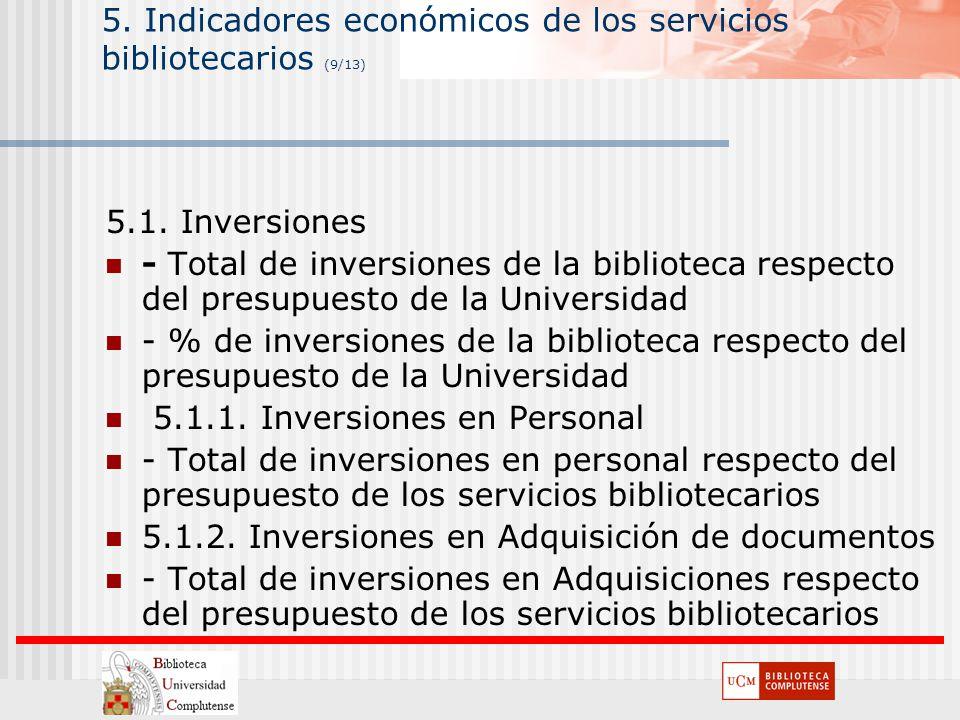 ANECA 5. Indicadores económicos de los servicios bibliotecarios (9/13)