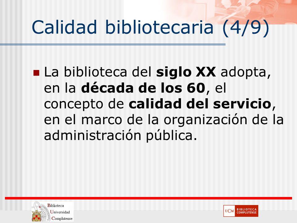 Calidad bibliotecaria (4/9)