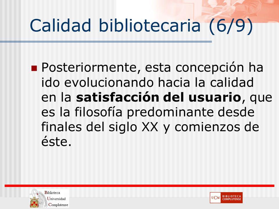 Calidad bibliotecaria (6/9)