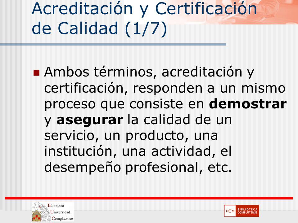 Acreditación y Certificación de Calidad (1/7)