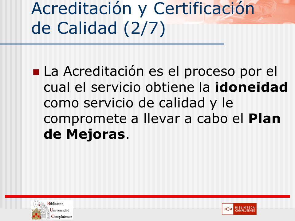 Acreditación y Certificación de Calidad (2/7)