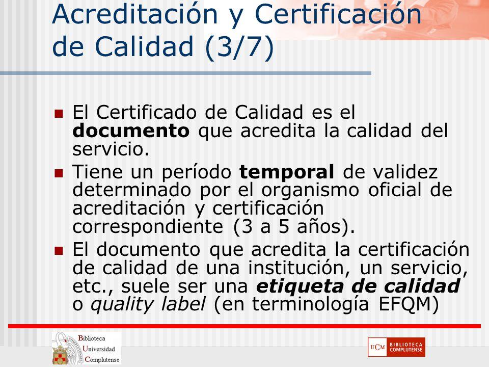 Acreditación y Certificación de Calidad (3/7)