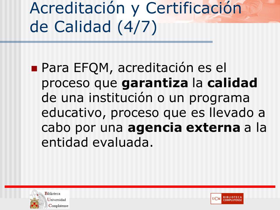 Acreditación y Certificación de Calidad (4/7)