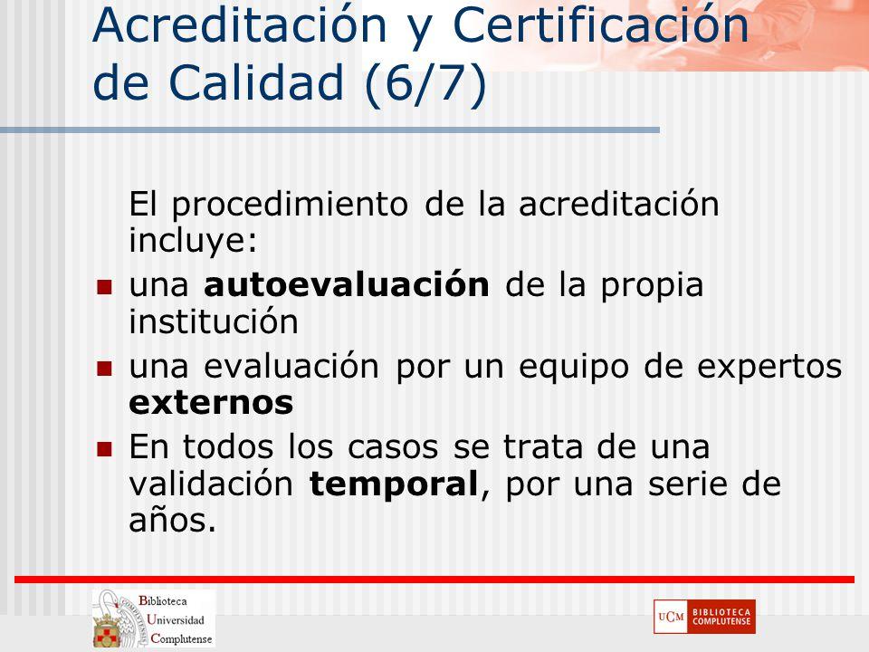 Acreditación y Certificación de Calidad (6/7)