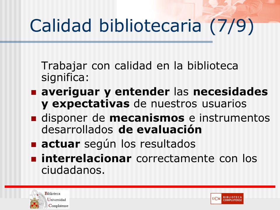 Calidad bibliotecaria (7/9)