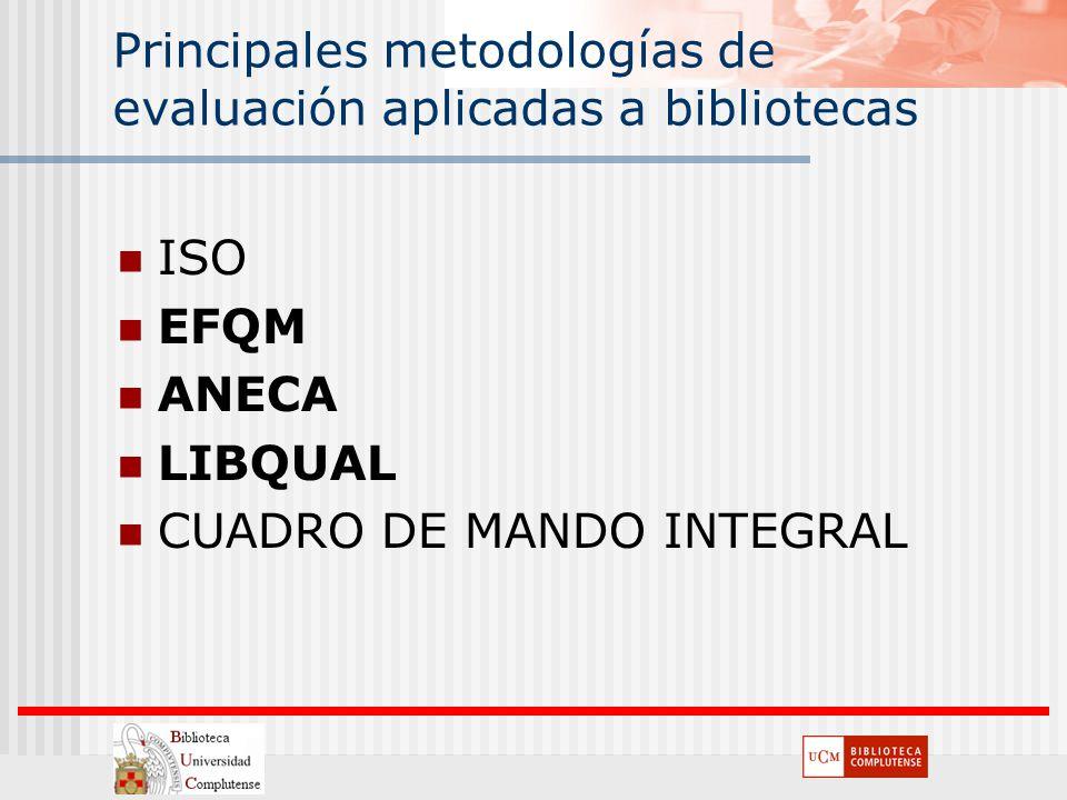 Principales metodologías de evaluación aplicadas a bibliotecas