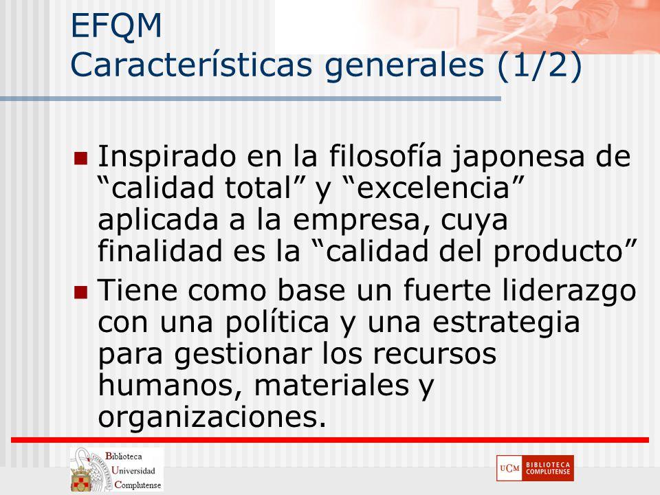 EFQM Características generales (1/2)