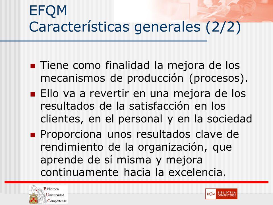 EFQM Características generales (2/2)