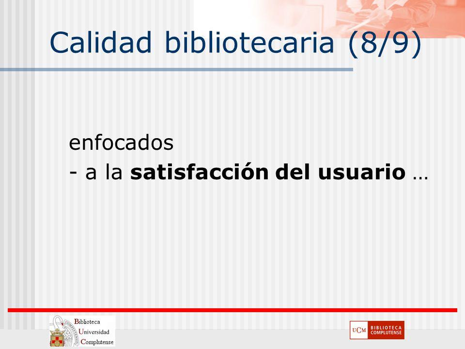 Calidad bibliotecaria (8/9)