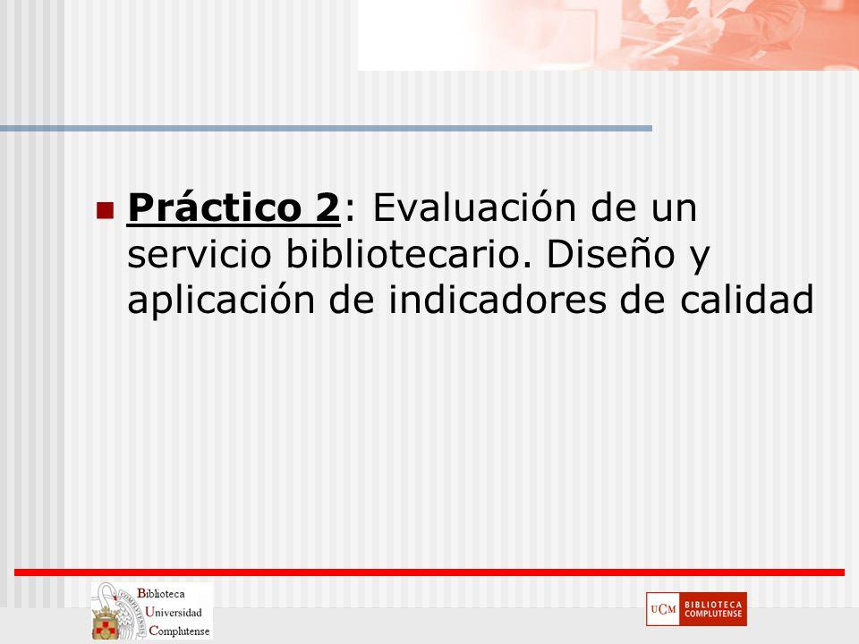Práctico 2: Evaluación de un servicio bibliotecario