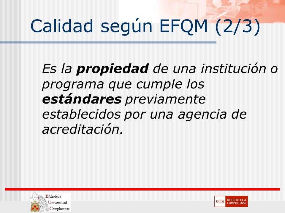 Calidad según EFQM (2/3)