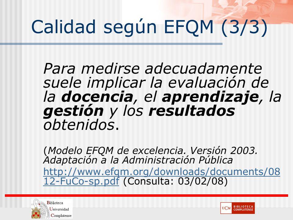 Calidad según EFQM (3/3)