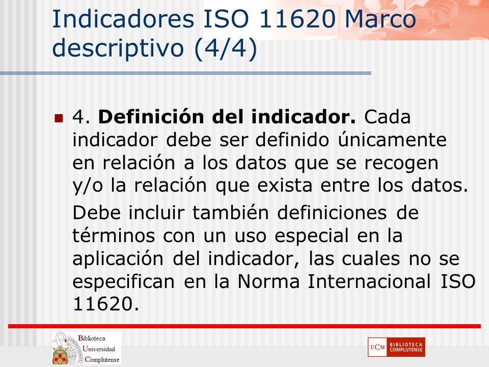 Indicadores ISO 11620 Marco descriptivo (4/4)