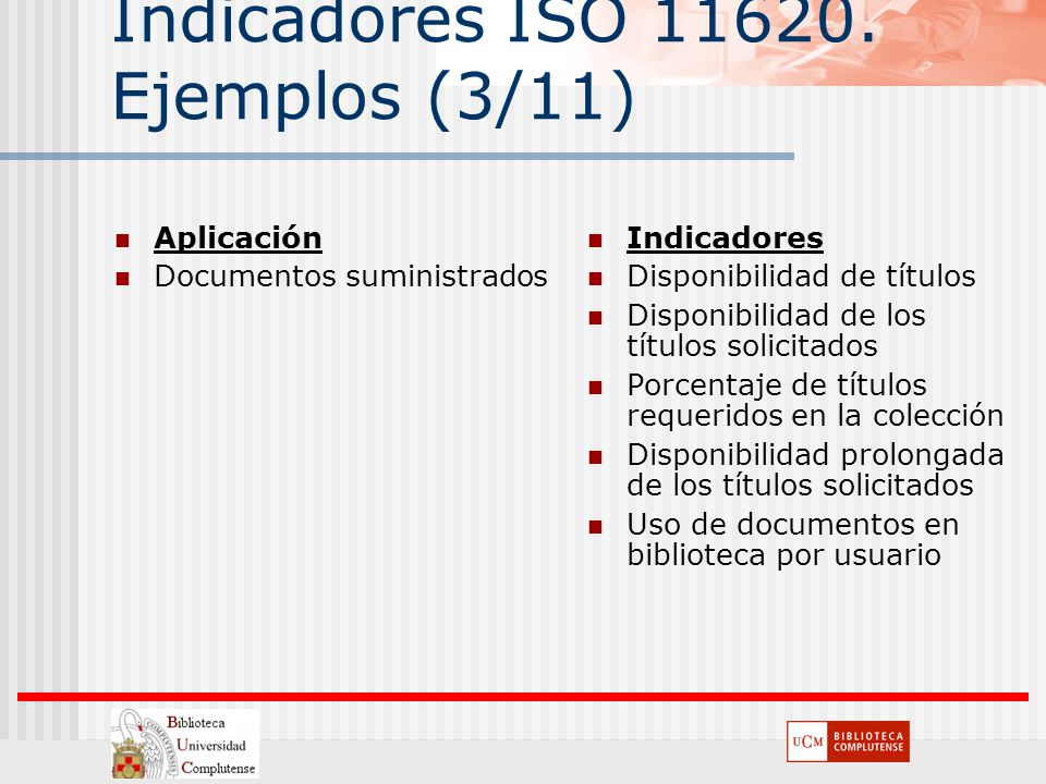 Indicadores ISO 11620. Ejemplos (3/11)