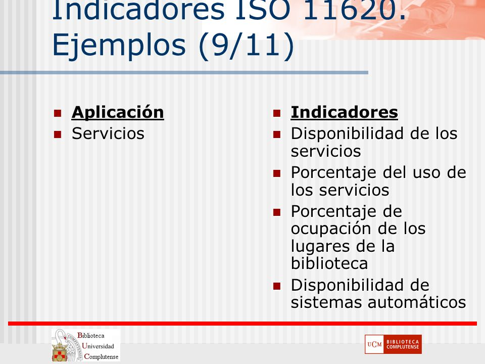 Indicadores ISO 11620. Ejemplos (9/11)