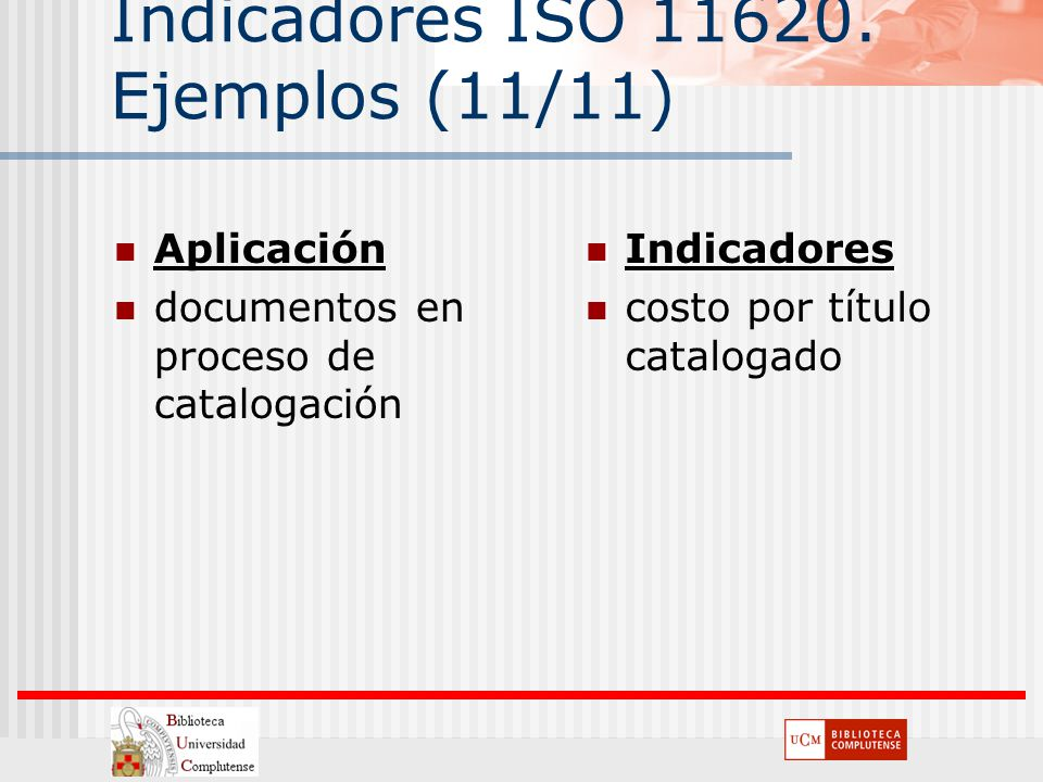 Indicadores ISO 11620. Ejemplos (11/11)