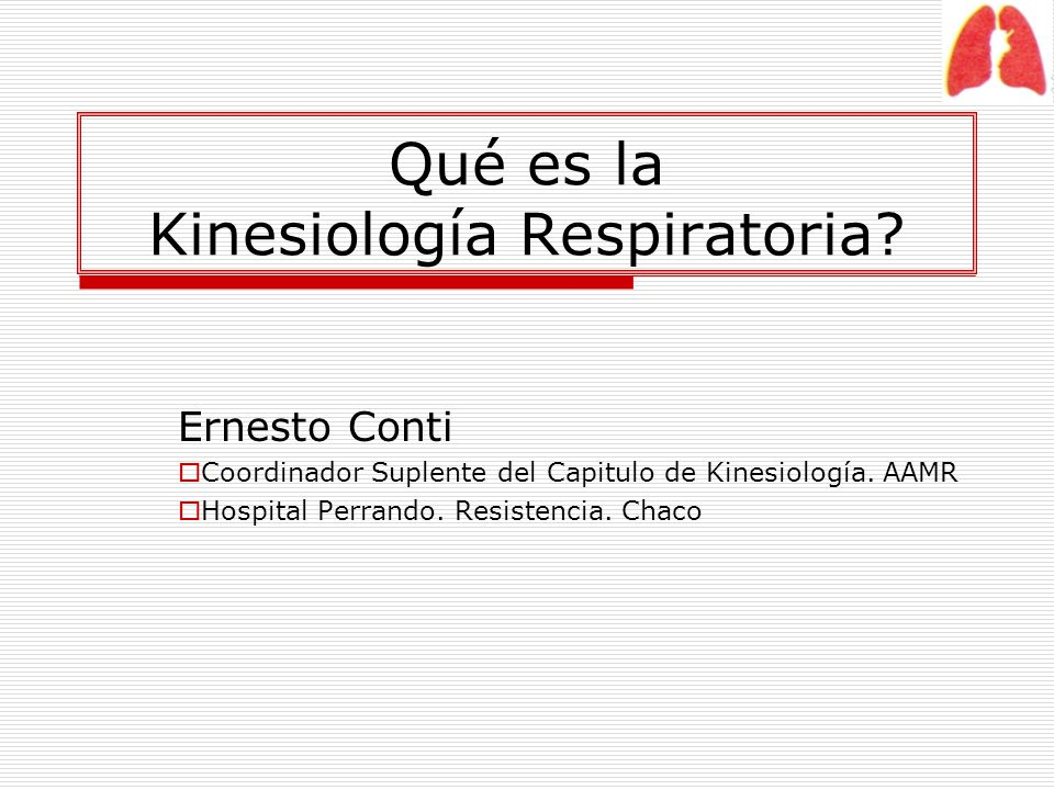 Qué es la Kinesiología Respiratoria