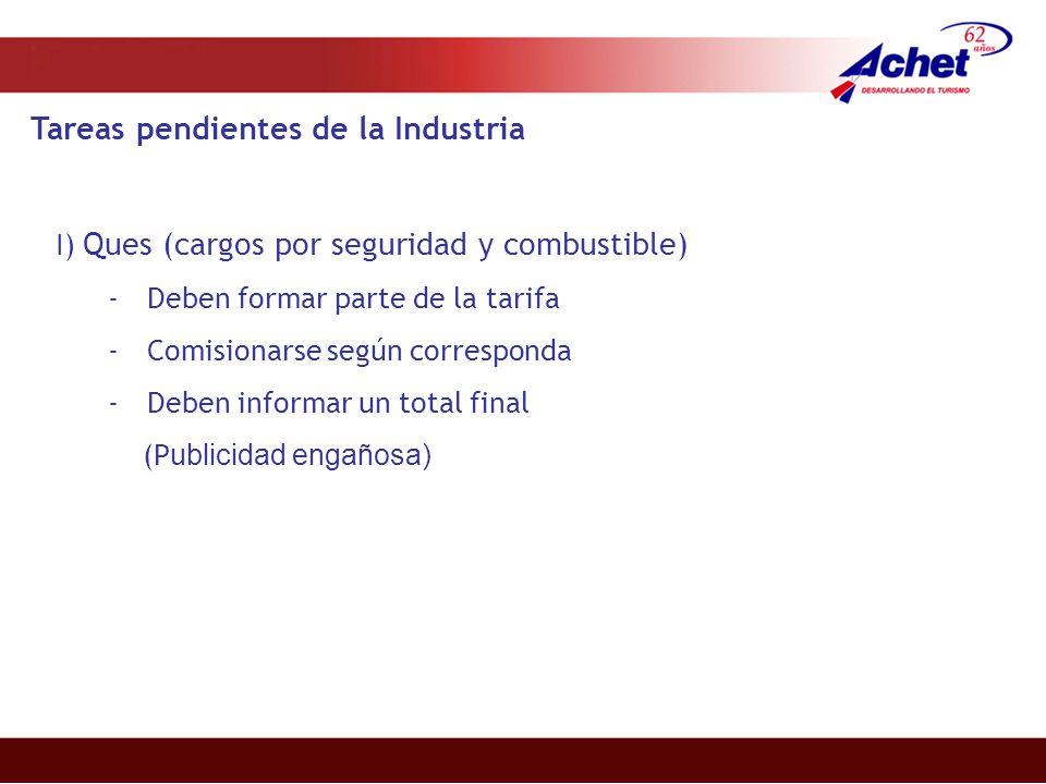 Tareas pendientes de la Industria