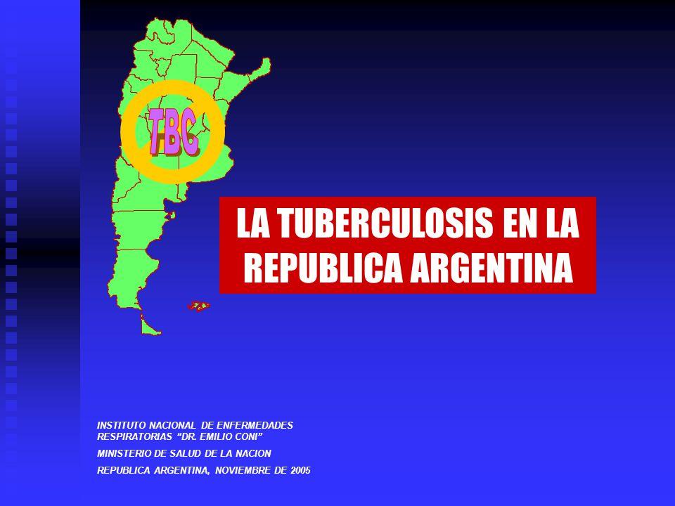 LA TUBERCULOSIS EN LA REPUBLICA ARGENTINA