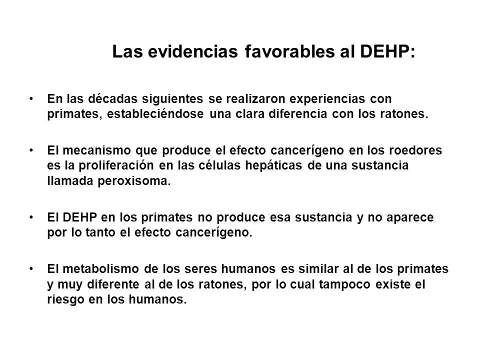 Las evidencias favorables al DEHP: