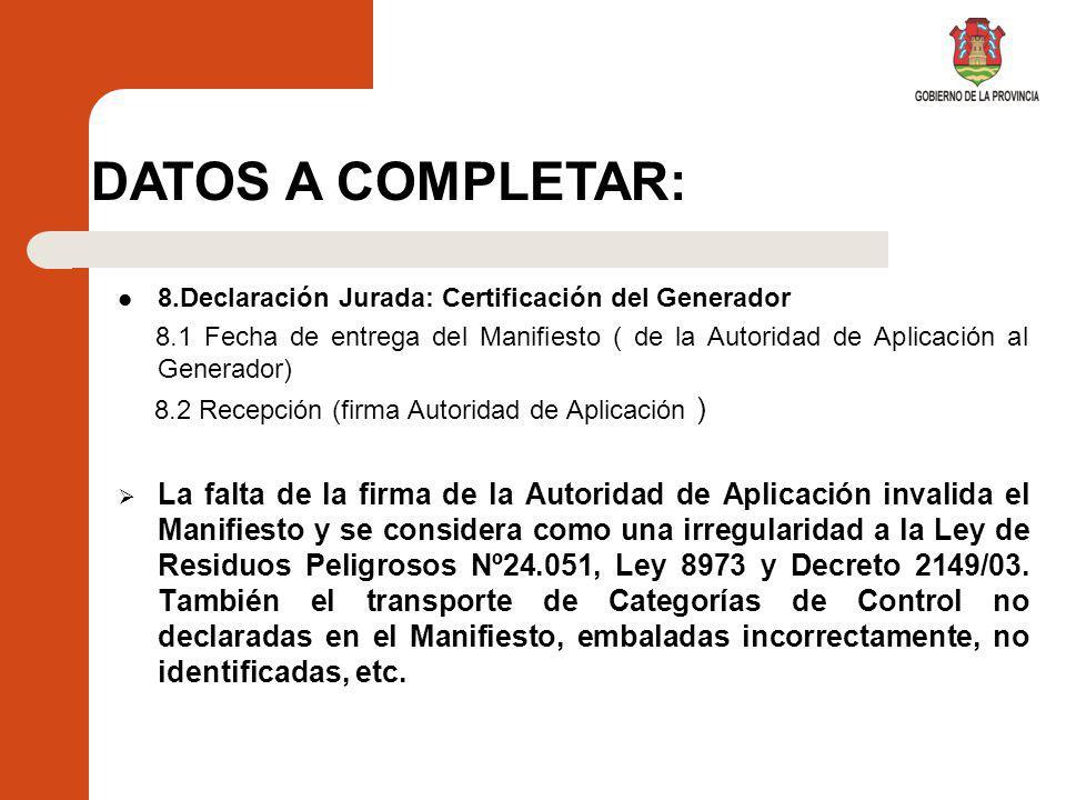 DATOS A COMPLETAR: 8.Declaración Jurada: Certificación del Generador.